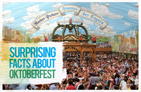Surprising Facts about Oktoberfest