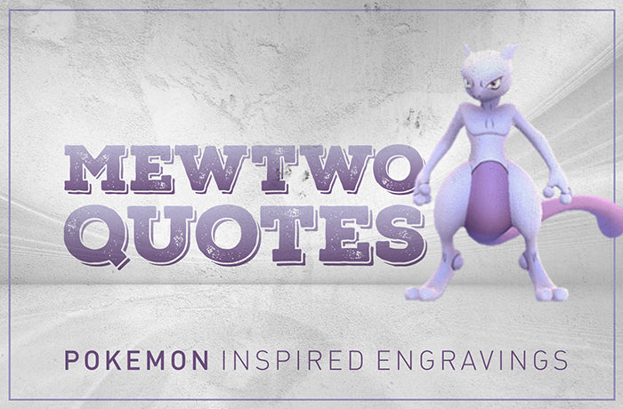 Mewtwo Quotes : engraving inspiration