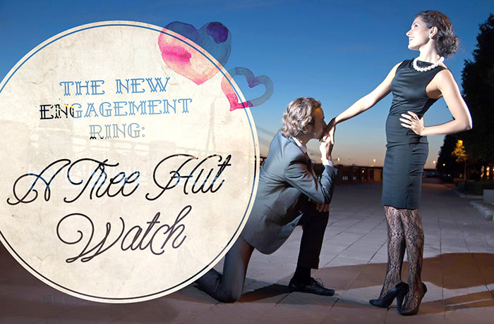 The new engagement ring: a tree hut watch