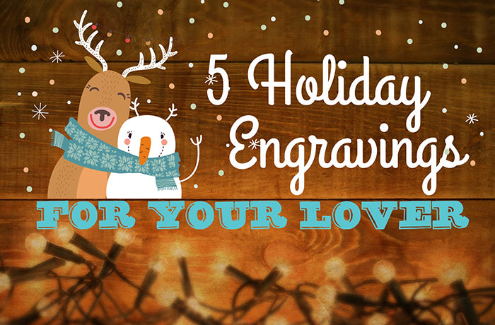 5 holiday engravings for your lover treehut watches handmade san francisco