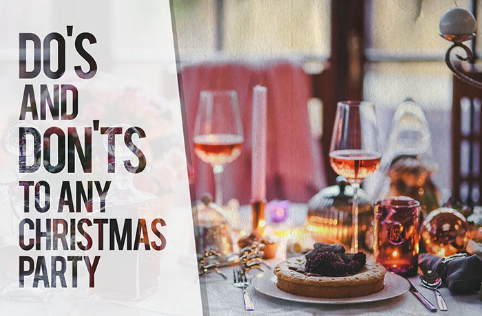 Do's and Don'ts To any Christmas Party