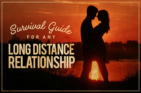 Survival Guide for Any Long Distance Relationship