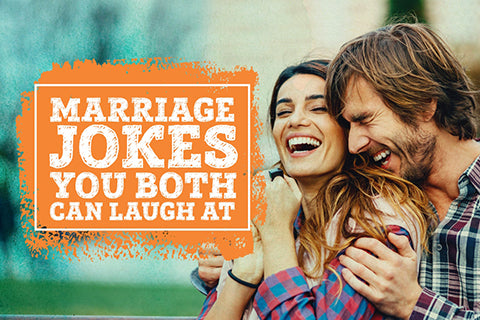 marriage jokes you both can laugh at