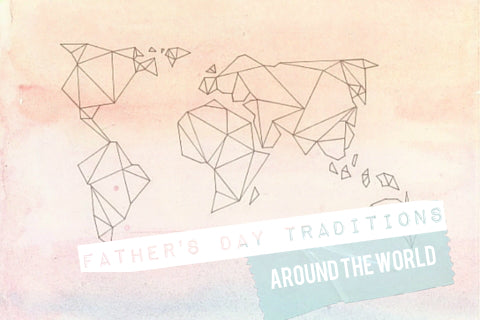 Father's Day Traditions Around the World Infographic