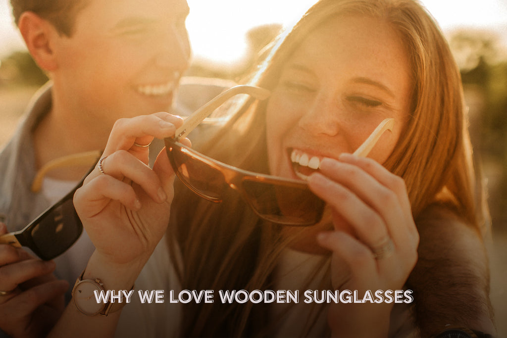 Why we love wooden sunglasses