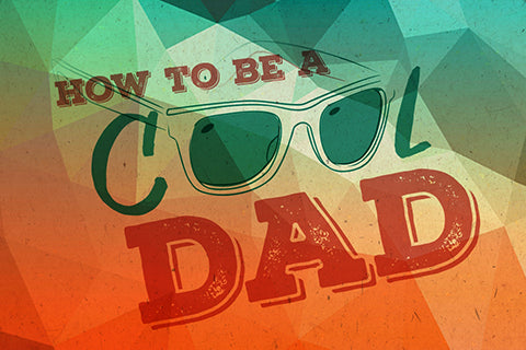 how to be a cool hipster dad! | article by treehut wooden watch company