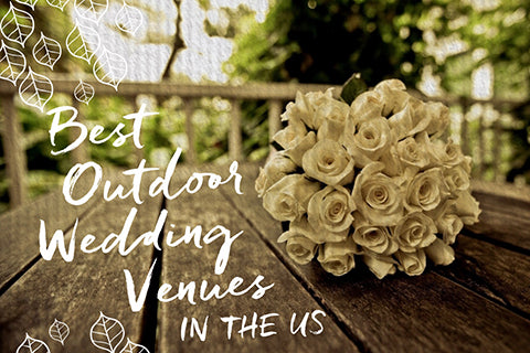 best outdoor wedding venues in the U.S.
