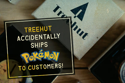 Tree Hut Accidentally Ships Out Pokemon Instead of Personalized Wood Watches!