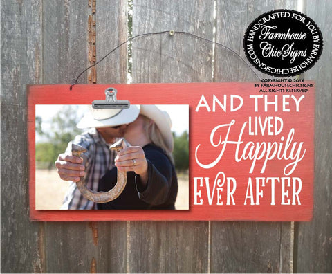 And They Lived Happily Ever Ever Rustic Photo Holder