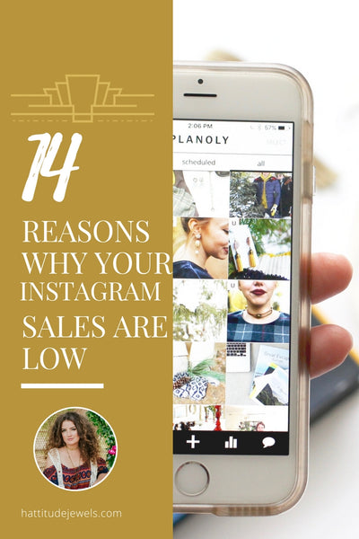 14 reasons why you're not making sales on instagram