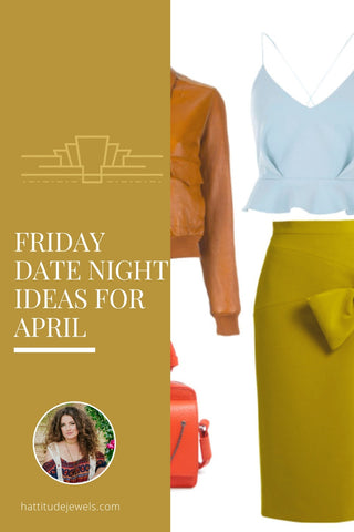 what to wear on your next date night this spring? outfit ideas