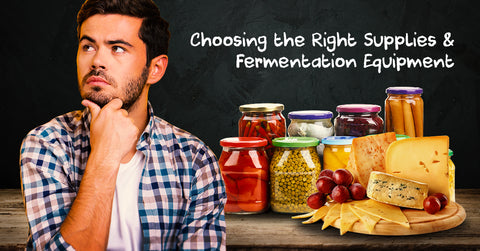 Choosing The Right Fermentation Supplies & Equipment