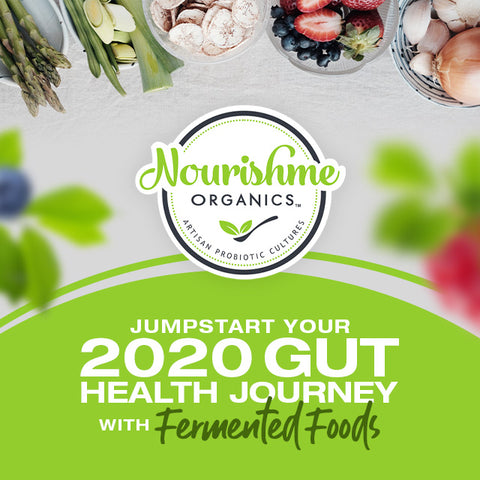 Jumpstart your 2020 Gut Journey with Fermented Foods