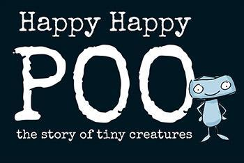 Happy Happy Poo - The story of tiny creatures - by Jacqui Kirkland Nourishmeorganics