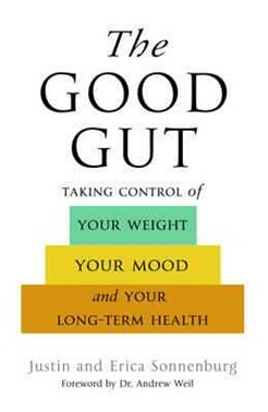 The Good Gut by Justin and Erica Sonnenburg- Nourishmeorganics