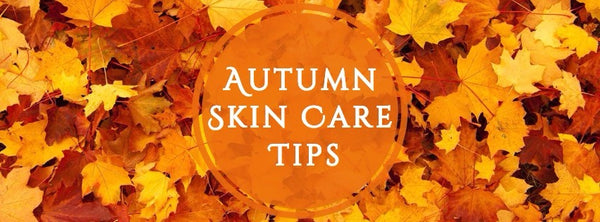 Tips To Get Your Skin Ready For Fall