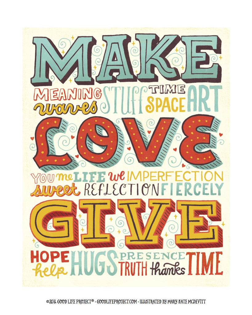 Make, Love, Give Poster