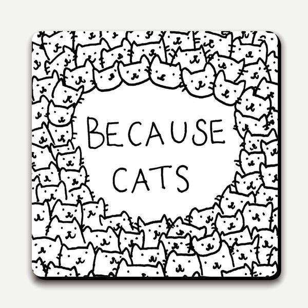 'Because Cats' Coaster