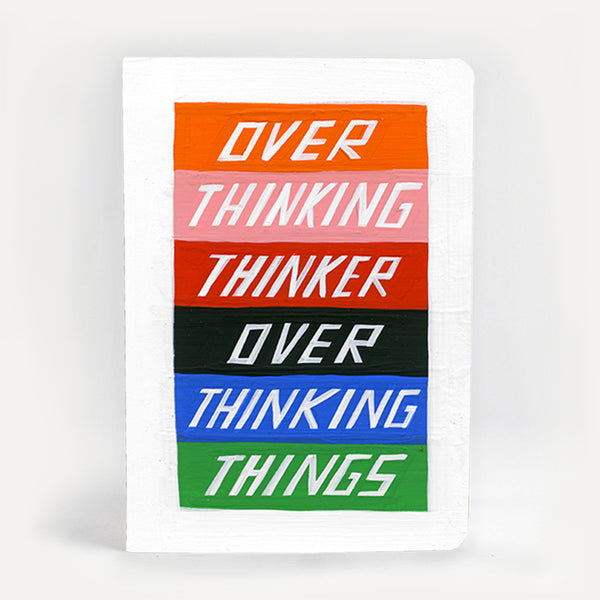 'Over Thinking Thinker Over Thinking Things' Notebook *NEW*