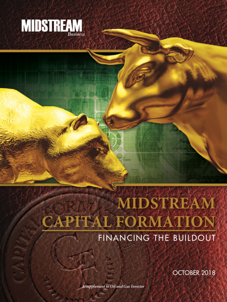 Midstream Capital Formation Financing the Buildout, Oil and Gas Investor Midstream Business supplement