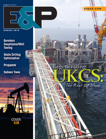 E&P Magazine | August 2015 | Volume 88 | Issue 08