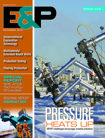 E&P Magazine | September 2015 | Volume 88 | Issue 09