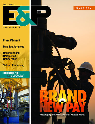 E&P Magazine | November 2015 | Volume88 | Issue11