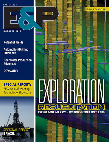 E&P Magazine | October 2015 | Volume 88 | Issue 10