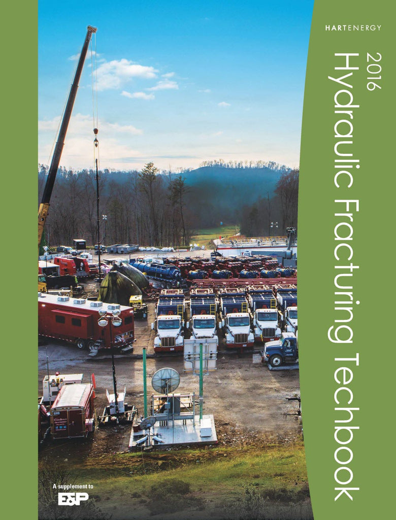 2016 Hydraulic Fracturing Techbook