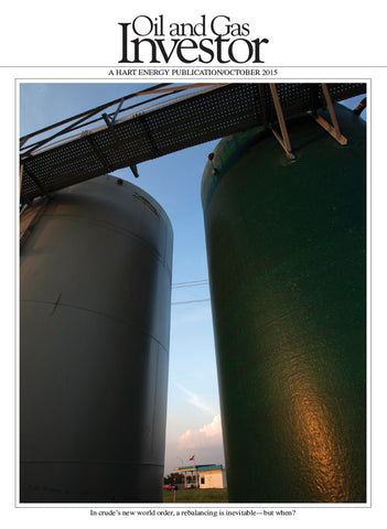 Oil and Gas Investor Magazine | October 2015 | Volume 35 | Issue 10