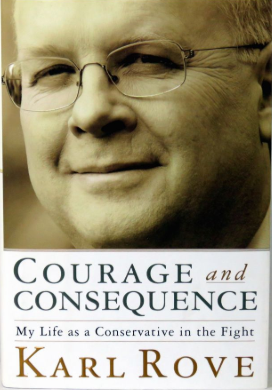 Courage and Consequence by Karl Rove, memoir autobiography autographed