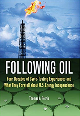Following Oil by Thomas Petrie, oil and gas, economy, energy