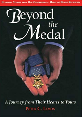Military autographed book - Beyond The Medal by Peter C. Lemon