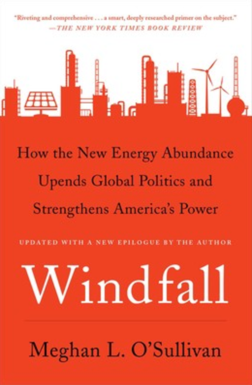 Windfall by Meghan O'Sullivan, women in energy, oil and gas