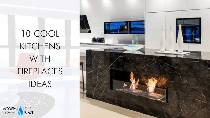 10 Cool Kitchens With Fireplaces Ideas Modern Blaze