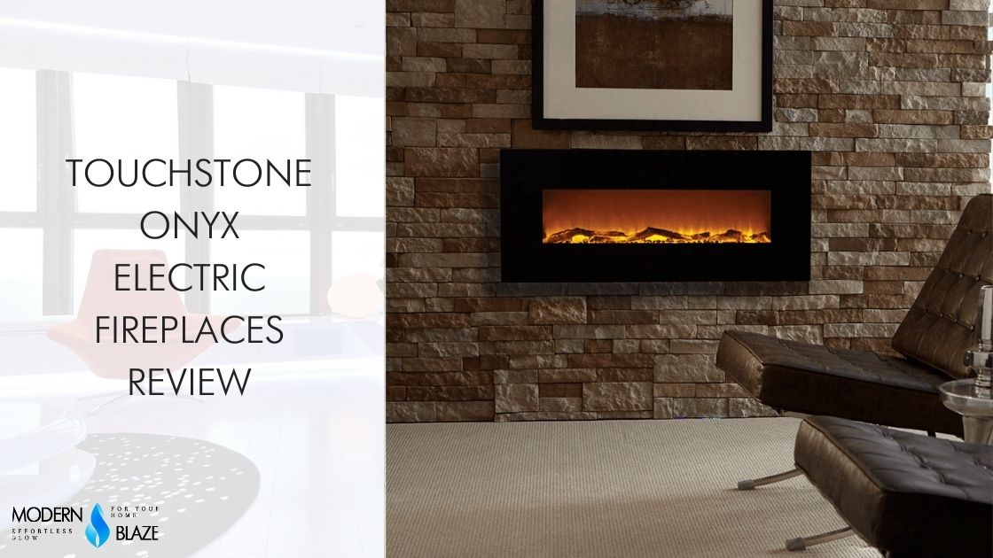 Touchstone Onyx Electric Fireplaces Review