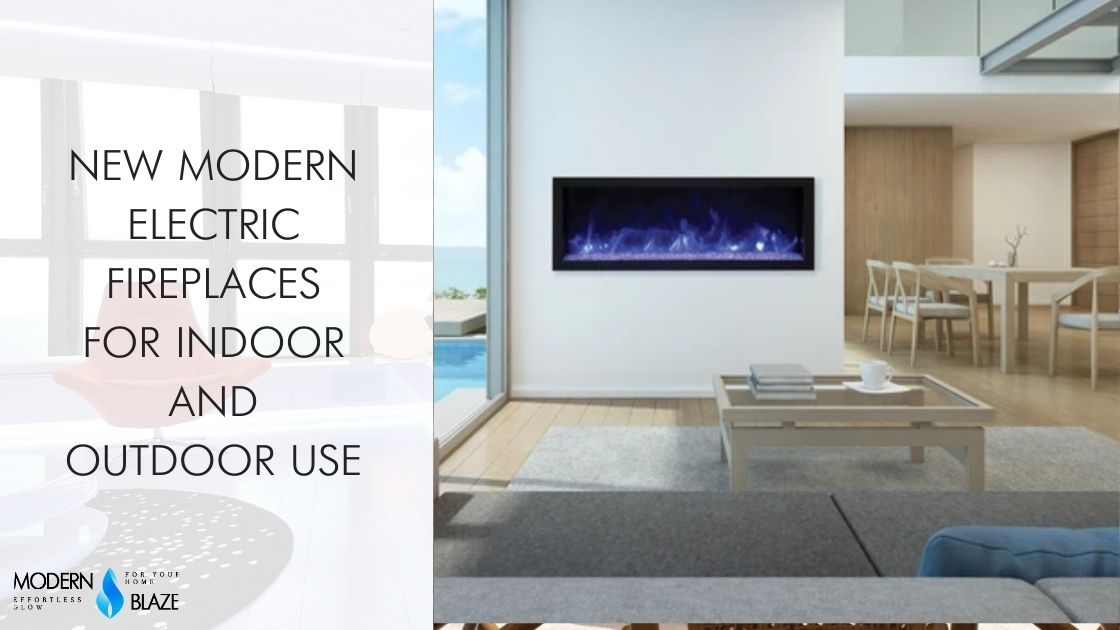 NEW Modern Electric Fireplaces for Indoor and Outdoor Use
