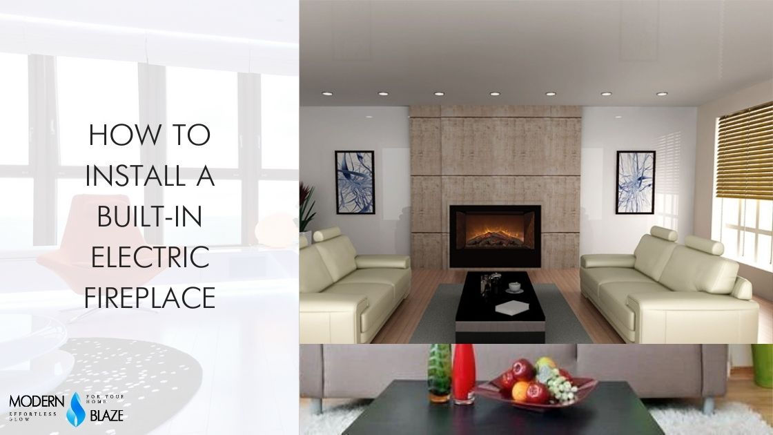 How to Install a Built-in Electric Fireplace
