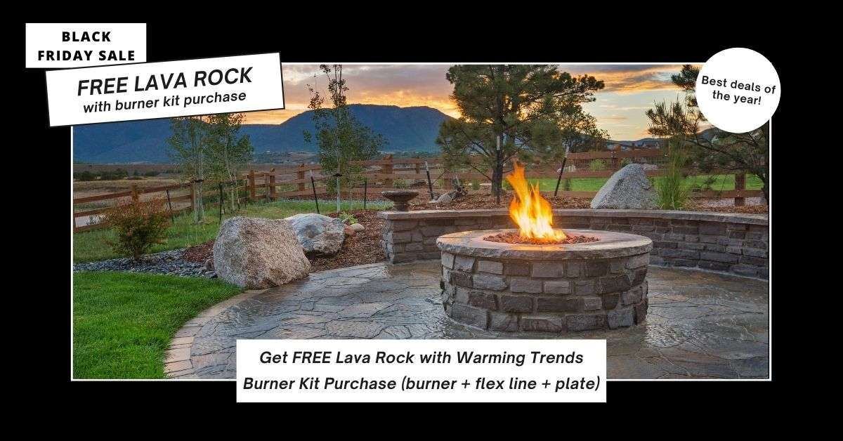 Free Lava Rock with Warming Trends Burner Kits
