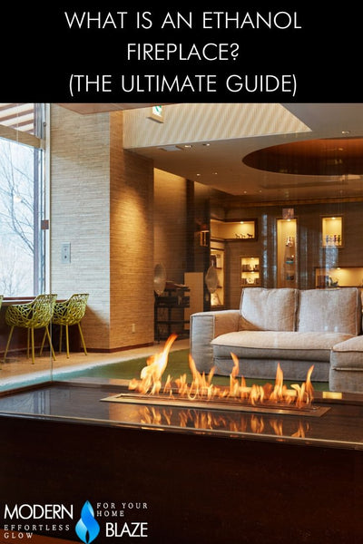 What is an Ethanol Fireplace? A Complete Guide To Bio Fireplaces