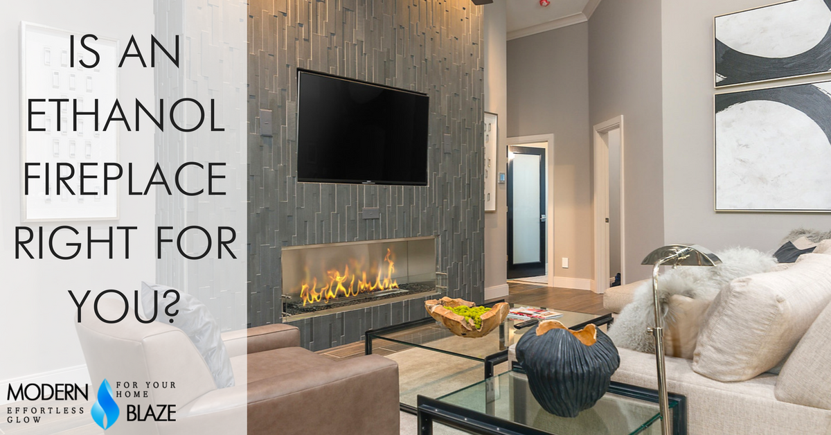 Is an ethanol fireplace right for you