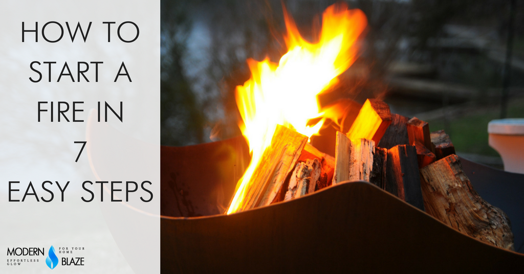 How to Start a Fire in 7 Easy Steps
