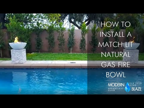 How to Install a Match Lit Natural Gas Fire Bowl