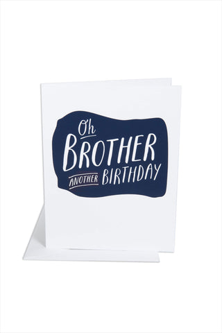 Oh Brother Birthday Card