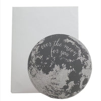 Over The Moon For You Circle Card