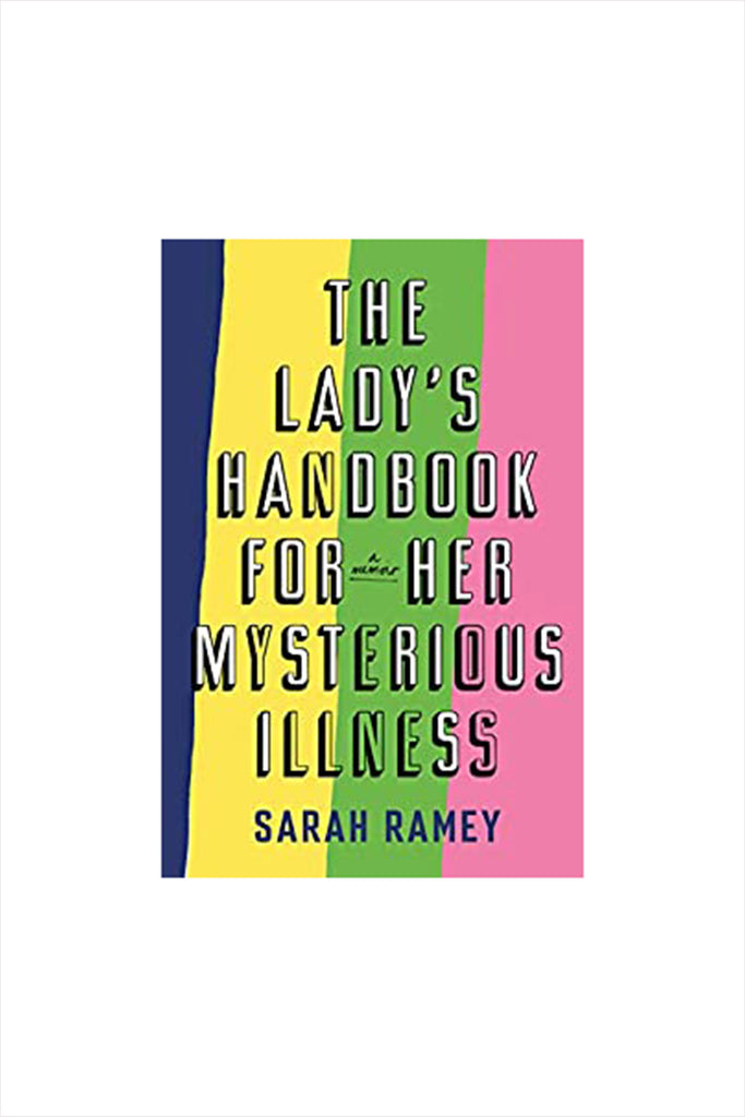 The Ladies Handbook of Her Mysterious Illness