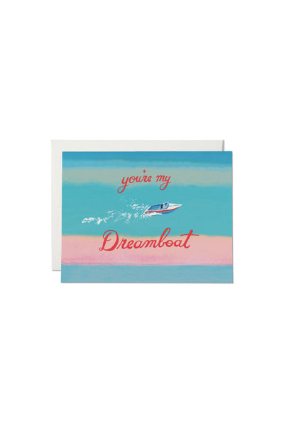 My Dreamboat Valentine Card