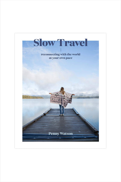 Slow Travel: A Movement