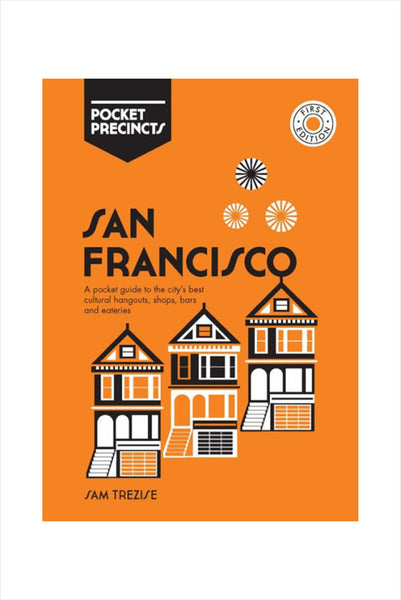 San Francisco Pocket Precincts : A Pocket Guide