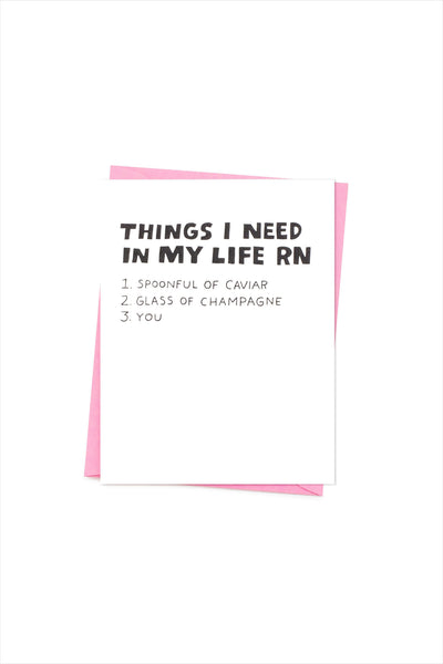 Things I Need In My Life Card